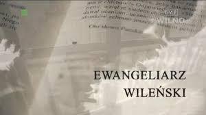 Ewangeliarz Wileński